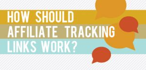 Infographic - How Should Affiliate Tracking Links Work?