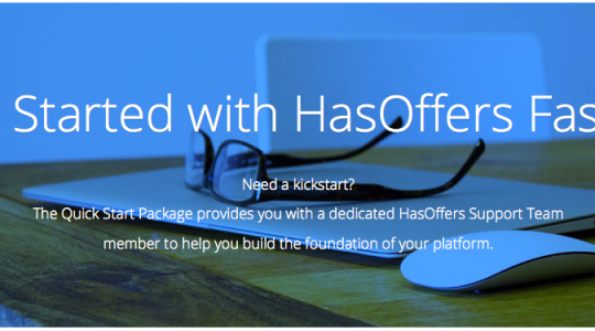 Introducing: The HasOffers Quick Start Package