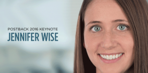 Jennifer Wise, Welcome to Postback!