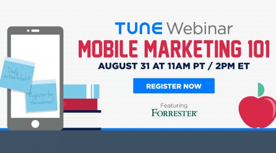 Mobile marketing 101: a TUNE webinar featuring guest Forrester