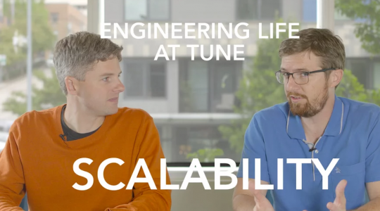 Engineering life at TUNE