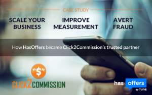 Case study: How HasOffers helped Click2Commission improve measurement, avert fraud, and scale their ...