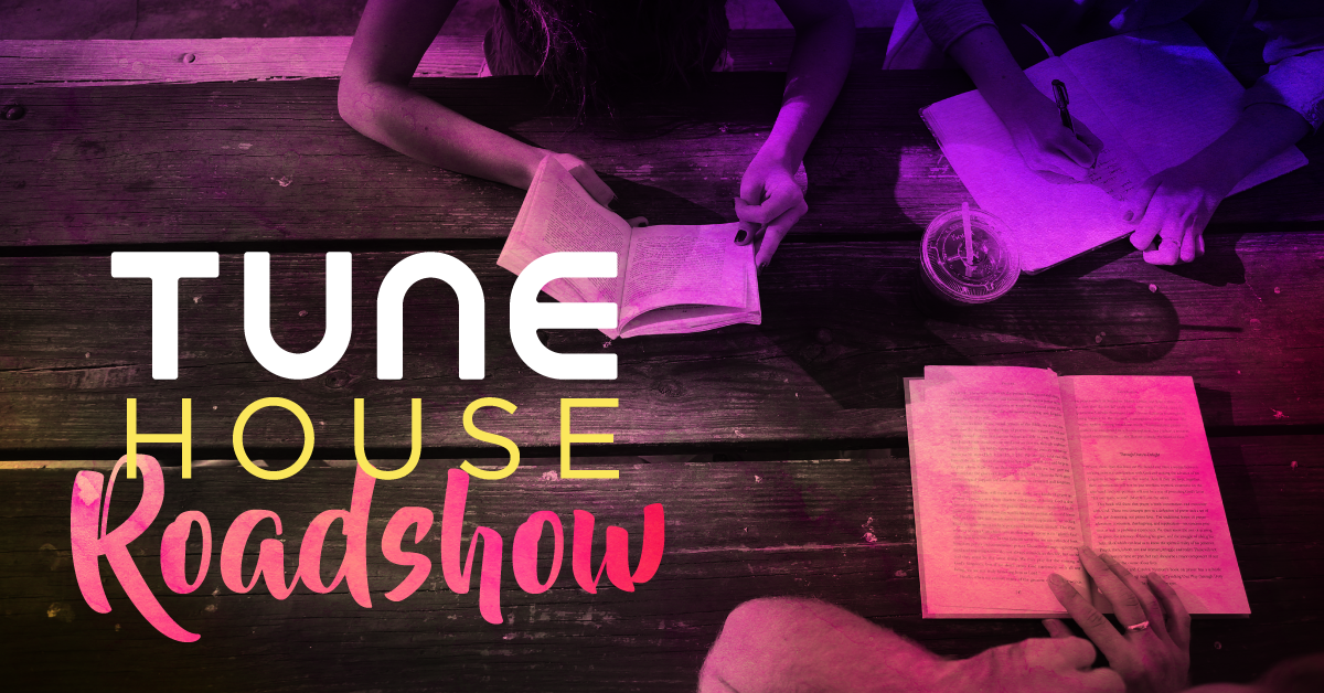TUNE House Roadshow