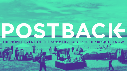 Postback 2018: The Can't Miss Mobile Event of the Summer