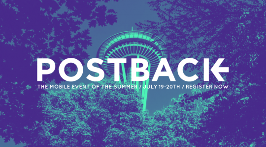 Top 5 Reasons to Attend Postback 2018