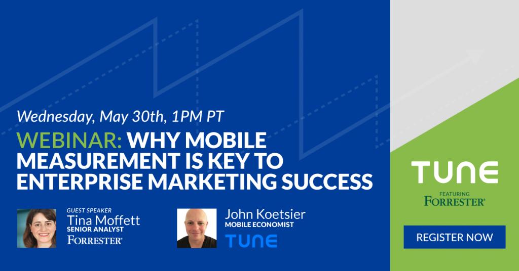 Forrester webinar on enterprise mobile marketing measurement