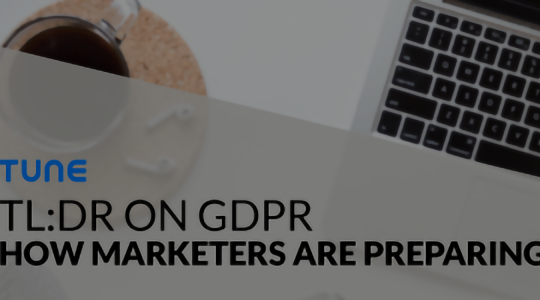 TUNE hosted a webinar on how marketers are preparing for the GDPR in April 2018.